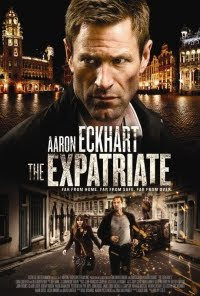 The Expatriate Film starring Aaron Eckhart