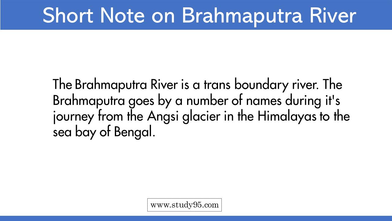 Write Short Note on Brahmaputra River