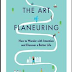 The Art of Flaneuring