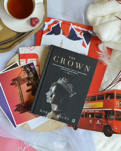 """#227 """"The Crown. Oficjalny przewodnik po serialu. Tom 1"""" - Robert Lacey"""