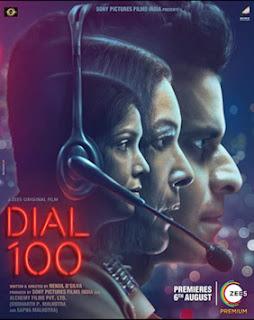 Dial 100, Hindi Movie Dial 100, Bollywood Movie Dial 100, Hindi Movie Dial 100 Cast, Manoj Bajpayee Movie, Hindi Movie 2021, sinopsis filem dial 100,