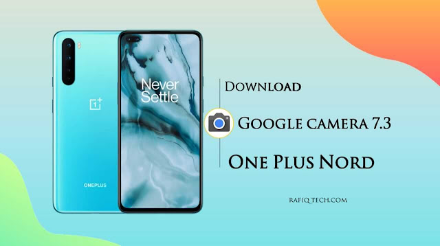 | OnePlus Nord Google Camera 7.3