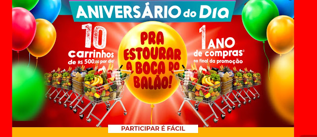 Promoção Aniversário 2020 Dia Supermercados 1 Ano de Compras e Carrinhos 500 Reais Todo Dia