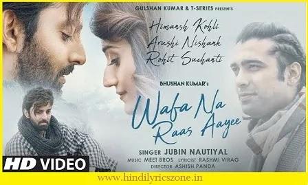 Wafa Na Raas Aayee Song Lyrics In Hindi | Jubin Nautiyal ft Himansh Kohli  | Hindlyricszone.in