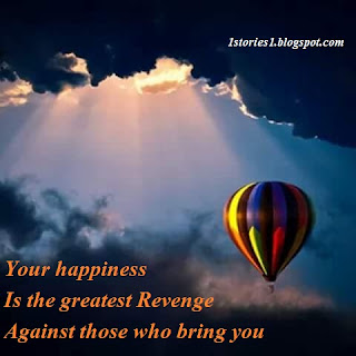 Motivational Quotes, Your Happiness is the greatest revenge ....