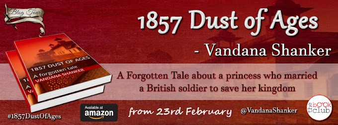 Schedule: 1857 Dust of Ages by Vandana Shanker