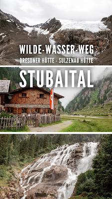 WildeWasserWeg | Dresdner Hütte - Sulzenau Hütte - Grawa Wasserfall | Stubaital | Wandern-Tirol | Wanderung-Stubaital