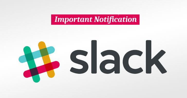 Slack Resets Passwords For Users Who Hadn't Changed It Since 2015 Breach
