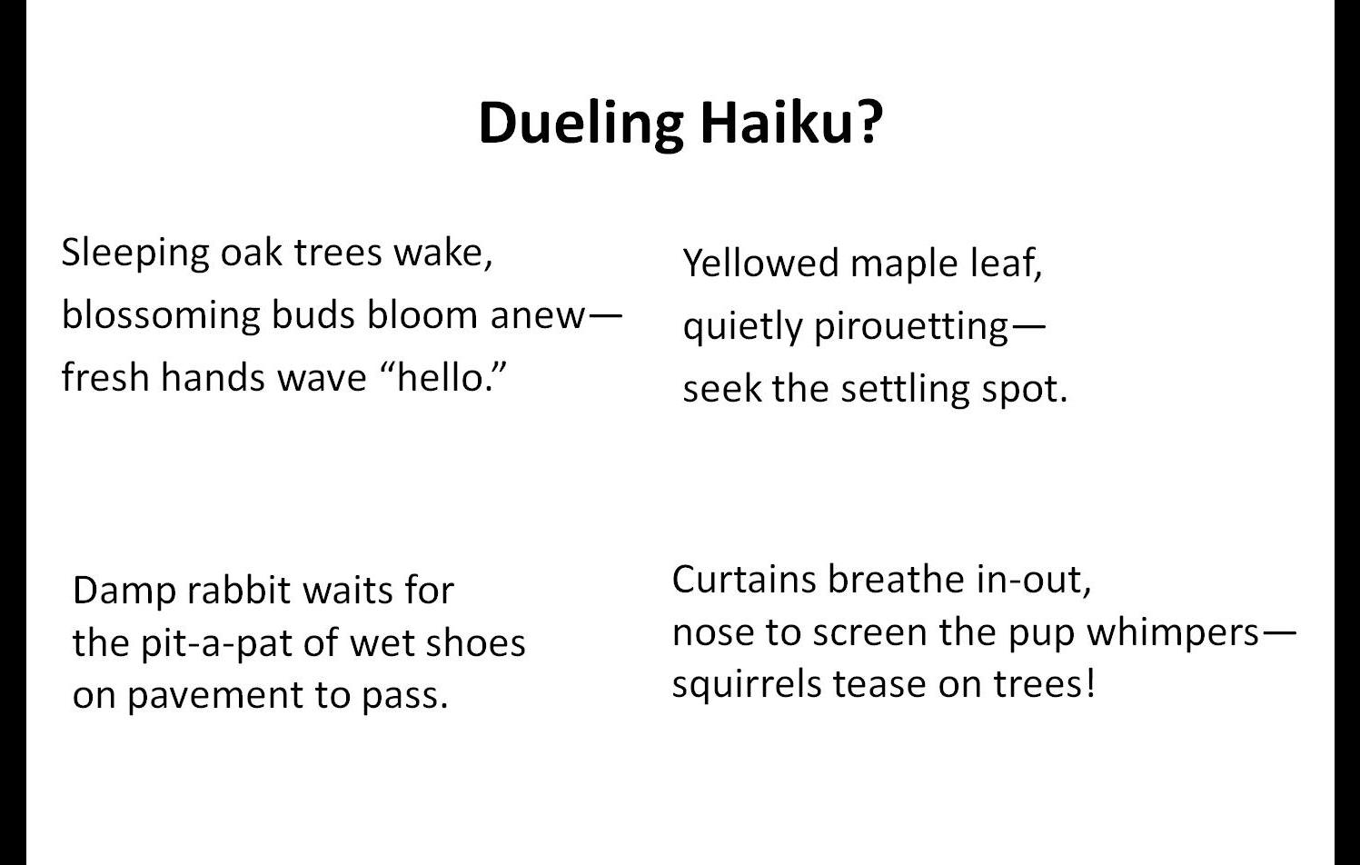 haiku poems format. Black Bedroom Furniture Sets. Home Design Ideas