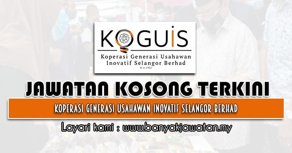 Jawatan Kosong 2021 di Koperasi Generasi Usahawan Inovatif Selangor Berhad