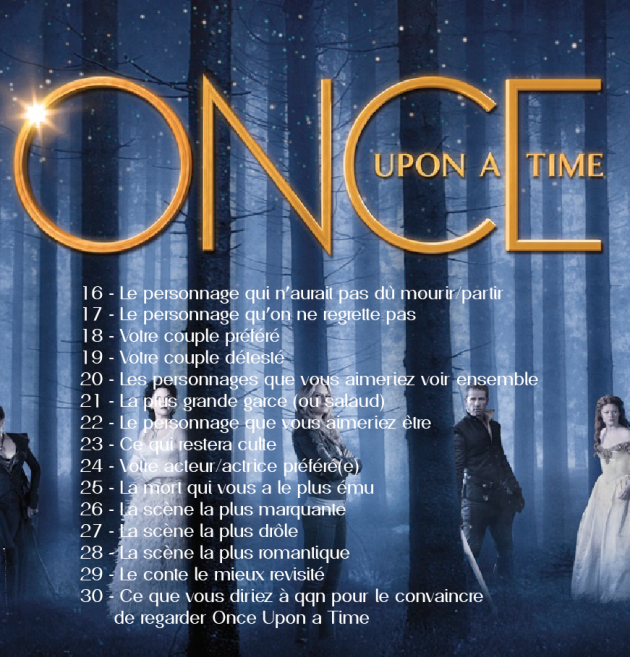 30 Day Challenge #OnceUponATime // Jour 21 à 25