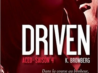 The Driven, tome 4 : Aced de Kay Bromberg