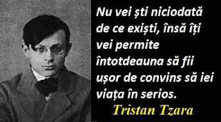 Maxima zilei: 16 aprilie - Tristan Tzara