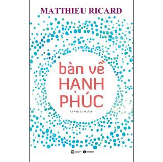 Bàn Về Hạnh Phúc (Tái Bản) ebook PDF EPUB AWZ3 PRC MOBI