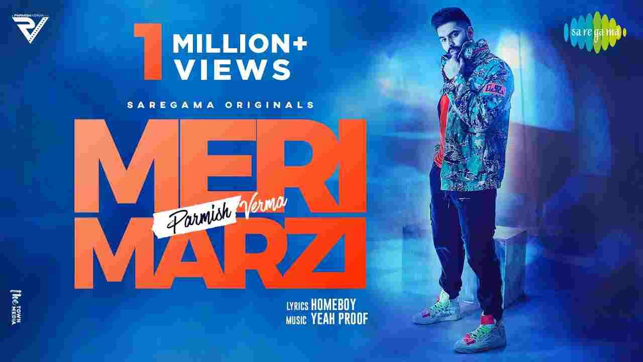 Meri marzi lyrics Parmish Verma Punjabi Song