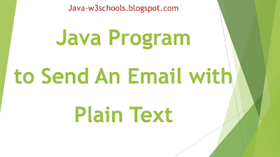 Java Program to Send An Email with Plain Text