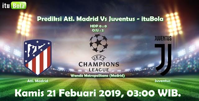 Prediksi Atl. Madrid Vs Juventus - ituBola