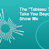 "The ""Tableau Twins"" Take You Beyond Show Me"