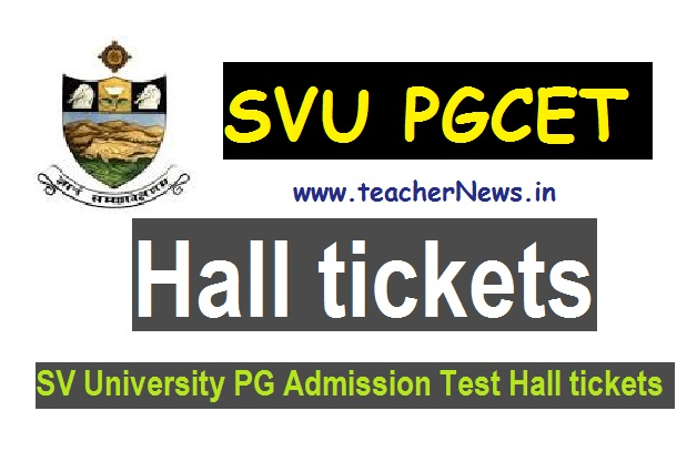 SVUCET Hall tickets 2020 SVU PG MA M.Sc Hall tickets Download @svudoa.in
