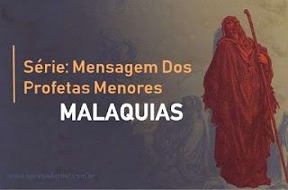 Série: Mensagem Dos Profetas Menores - A Mensagem de Malaquias: Indiferença Espiritual