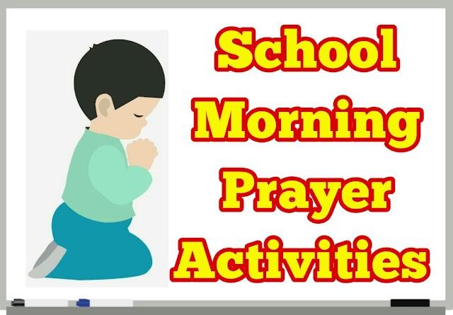 School Morning Prayer Activities - 31.07.2019