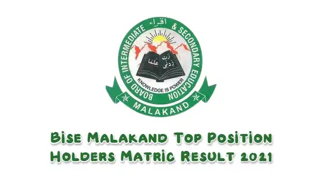 BISE Malakand Top Position Holders Matric Result 2021
