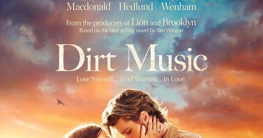 Hollywood Spy Love Ain T Easy In The First Trailer For Australian Drama Dirt Music With David Wenham Garret Hedlund Kelly Mcdonald