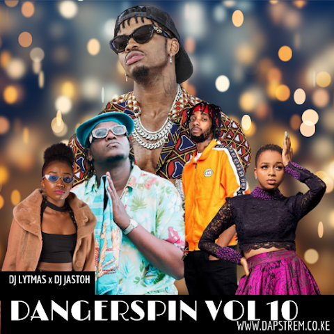DJ LYTMAS X DJ JASTOH - DANGERSPIN VOL 10 (Best Of Bongo,Dancehall, Afro Mixtape 2021)