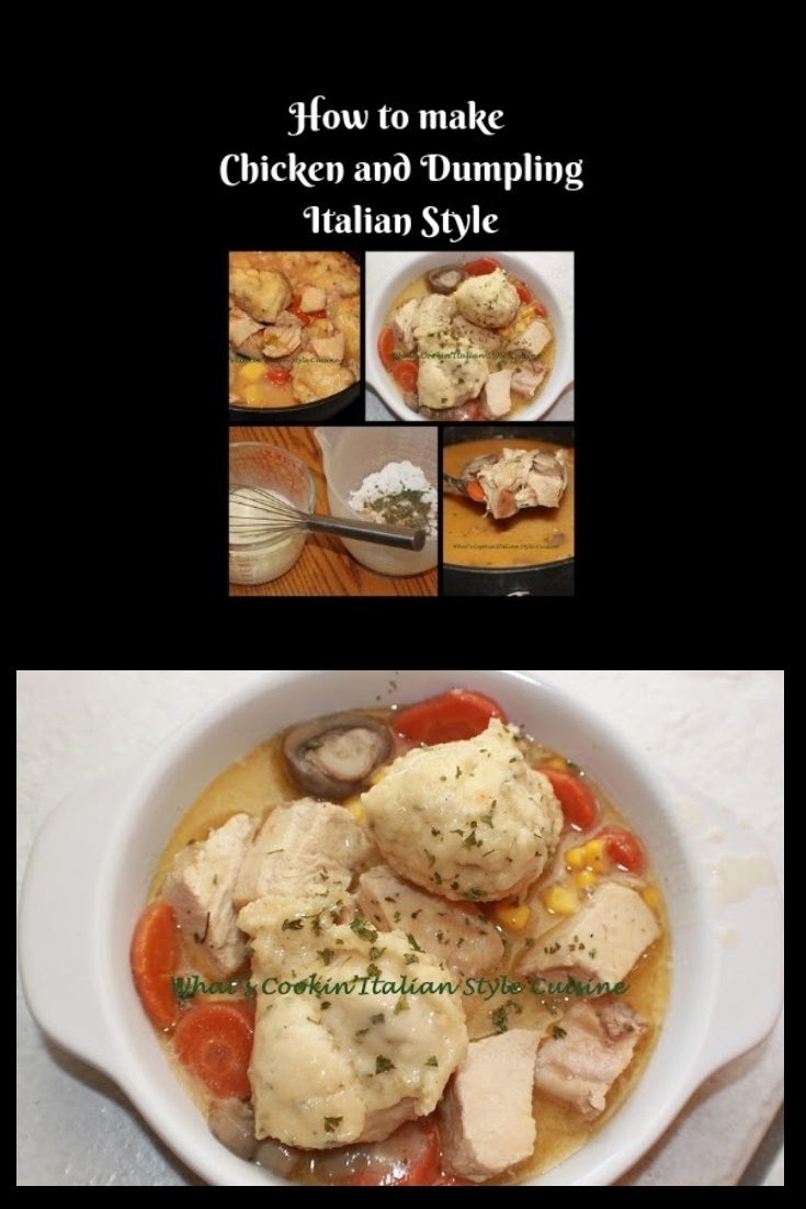 this is a recipe on how to make chicken and dumplings with step by step instructions. chicken and dumplings with vegetables in a white plate swimming in a delicious broth dumpling sauce with herbs and spices, corn, carrots, loaded chicken and puffed up dumplings on top