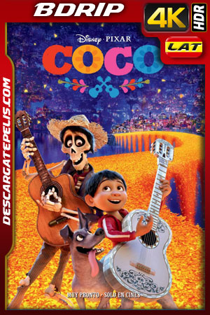 Coco (2017) 4k BDrip HDR Latino – Ingles