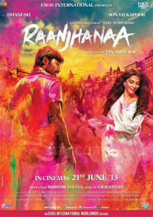 Raanjhanaa 2013 WEBRip 350MB Full Hindi Movie Download 480p Watch Online Free bolly4u