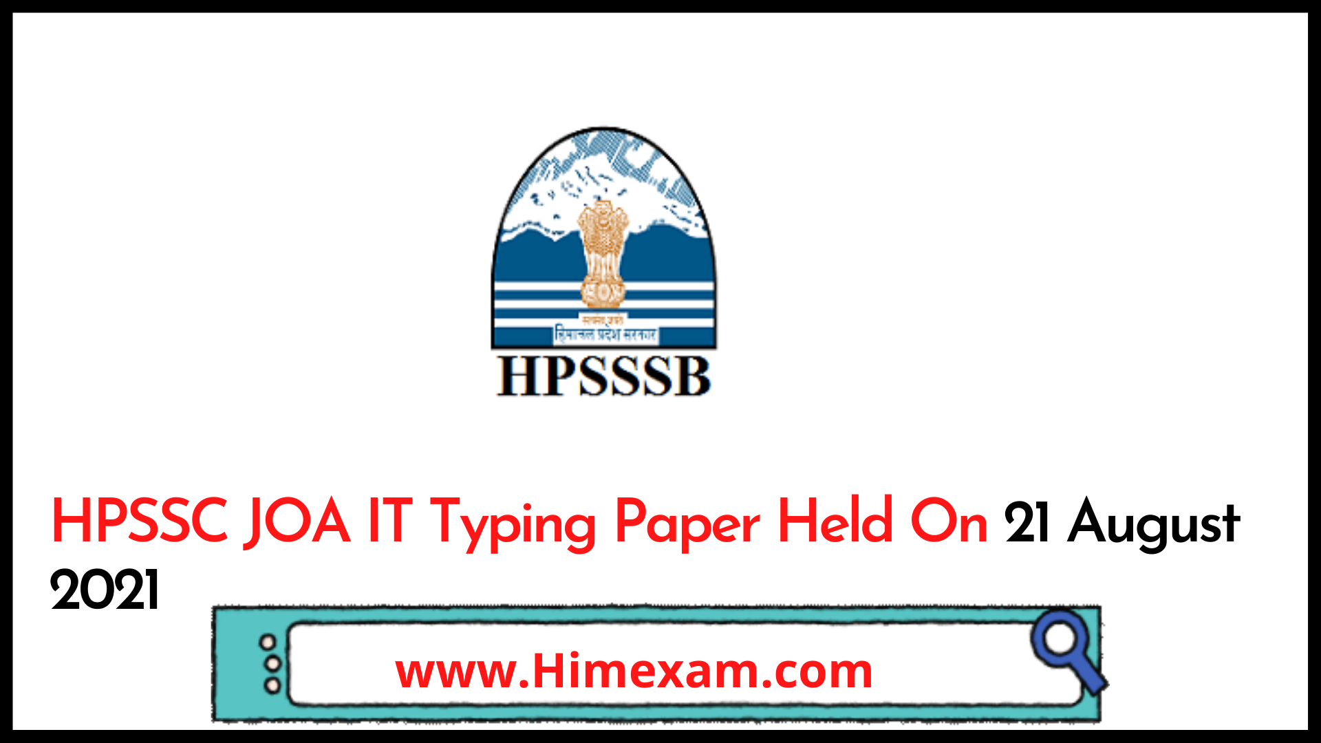 HPSSC JOA IT Typing Paper Held On 21 August 2021