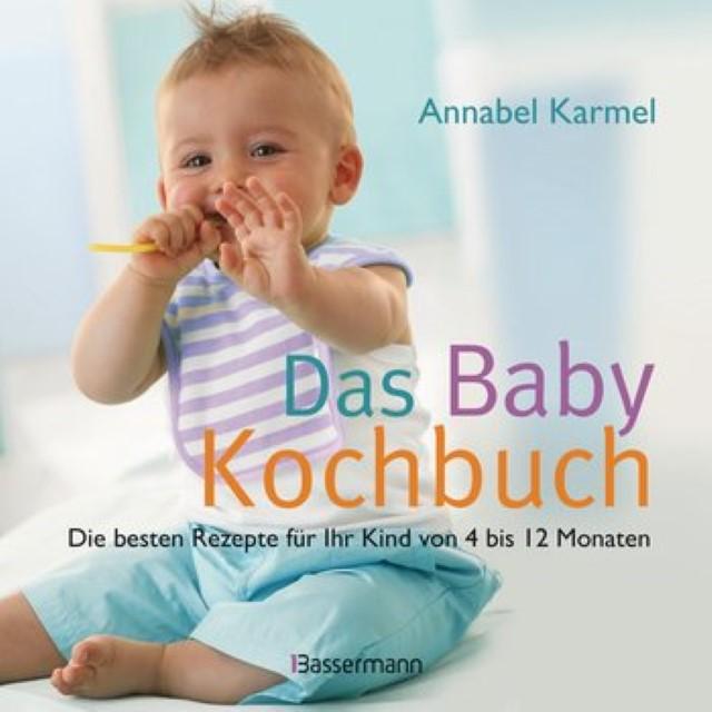 Das Baby Kochbuch - die besten Rezepte für Ihr Kind von 4 bis 12 Monaten #babykochbuch #kochbuch #kochenfürbabys #buchvorschlagbaby #buchrezension - Foodblog Topfgartenwelt
