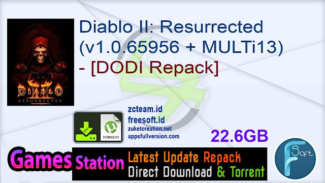 Diablo II: Resurrected (v1.0.65956 + MULTi13) – [DODI Repack]