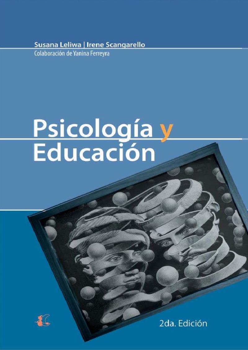 Psicología y educación, 2da Edición – Susana Leliwa