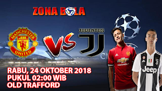 Prediksi Bola Manchester United vs Juventus 24 Oktober 2018