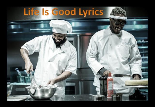 Life Is Good Lyrics