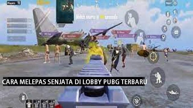 Cara Melepas Senjata di Lobby PUBG