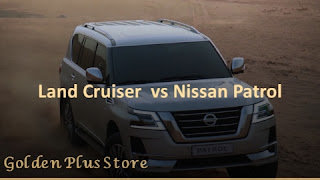 Comparison between Toyota Land Cruiser and Nissan Patrol 2021