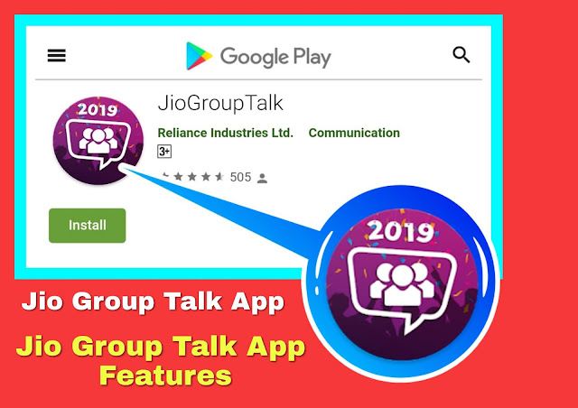 Jio Group Talk App Kya Hain?Eska Use kaise kare?features kya hain?