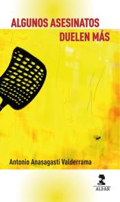 algunos asesinatos duelen mas antonio anasagasti descargar gratis libro