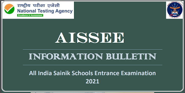 ALL INDIA SAINIK SCHOOLS ENTRANCE EXAM AISSEE - 2021 Apply Online @ aissee.nta.nic.in