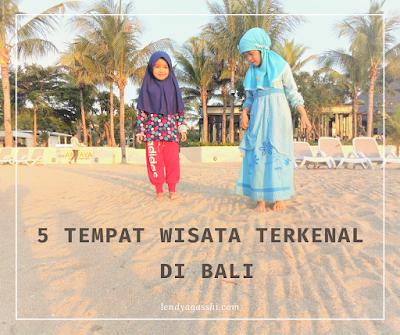 Bali, Tempat Liburan Favorit
