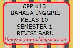 Rpp 1 Lembar Bahasa Inggris Kelas 10 Semester 1 Revisi 2020 2021 Kherysuryawan Id