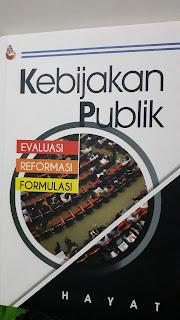 Arah Tujuan Kebijakan Publik