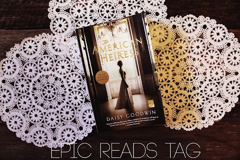TAG TUESDAY: Epic Reads Tag