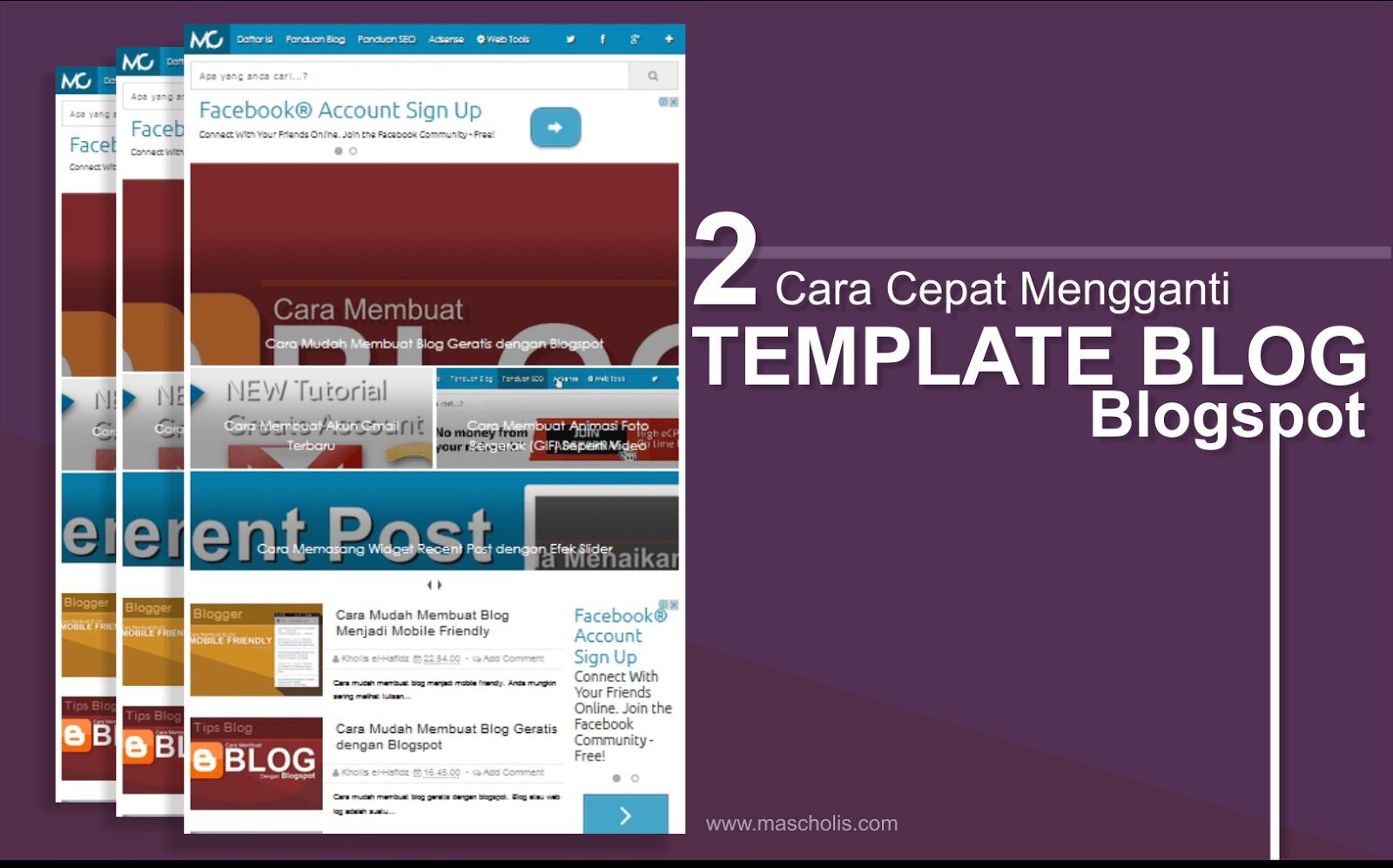 Cara Cepat Mengganti Template Blogspot
