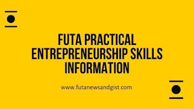 FUTA Practical Entrepreneurship Skills (ENT 302)