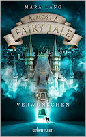 https://ruby-celtic-testet.blogspot.com/2017/09/almost-fairy-tale-verwunschen-von-Mara-Lang.html