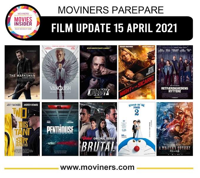 FILM UPDATE 15 APRIL 2021